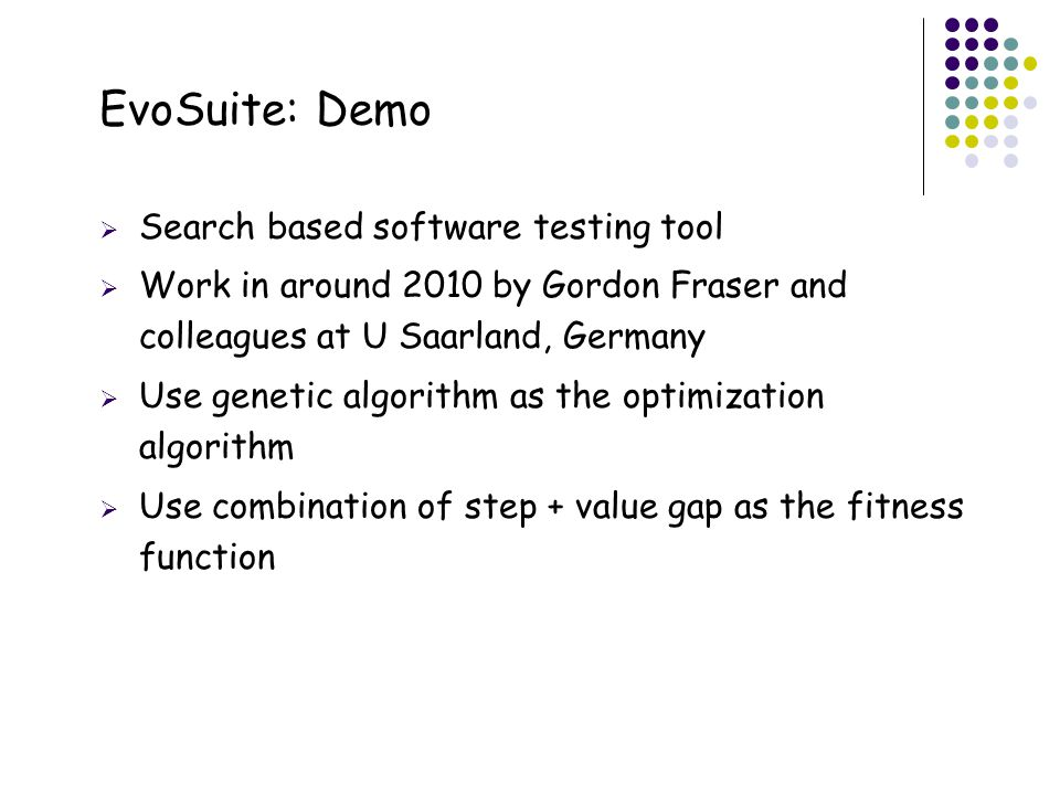 EvoSuite: Demo 32 Search based software testing tool