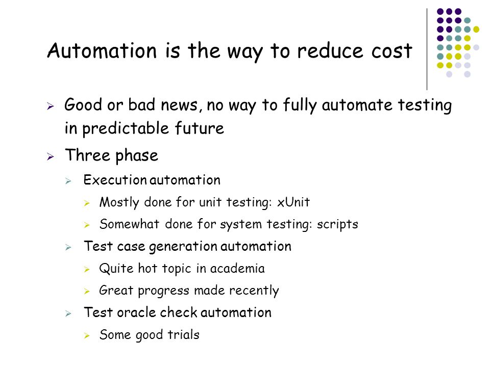 Automation is the way to reduce cost