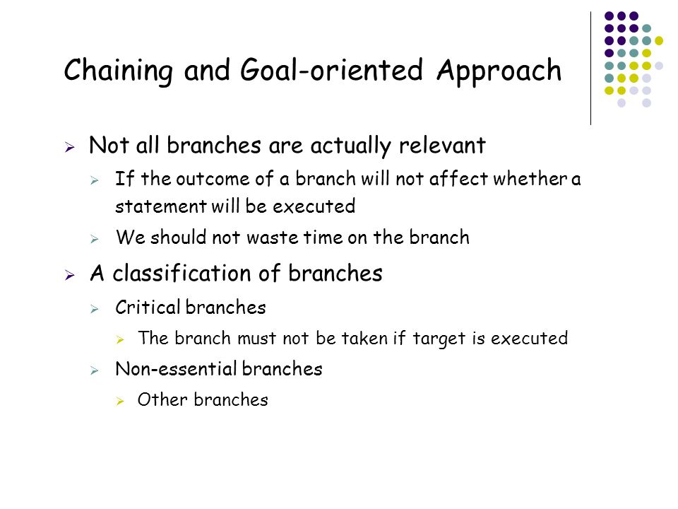 Chaining and Goal-oriented Approach