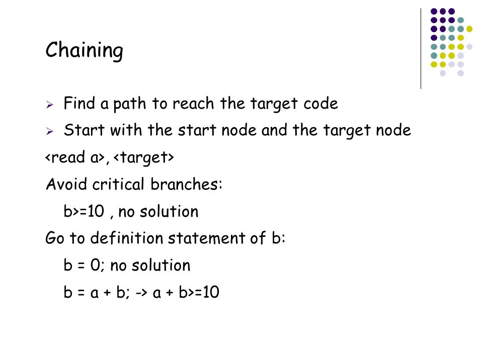 Chaining 47 Find a path to reach the target code