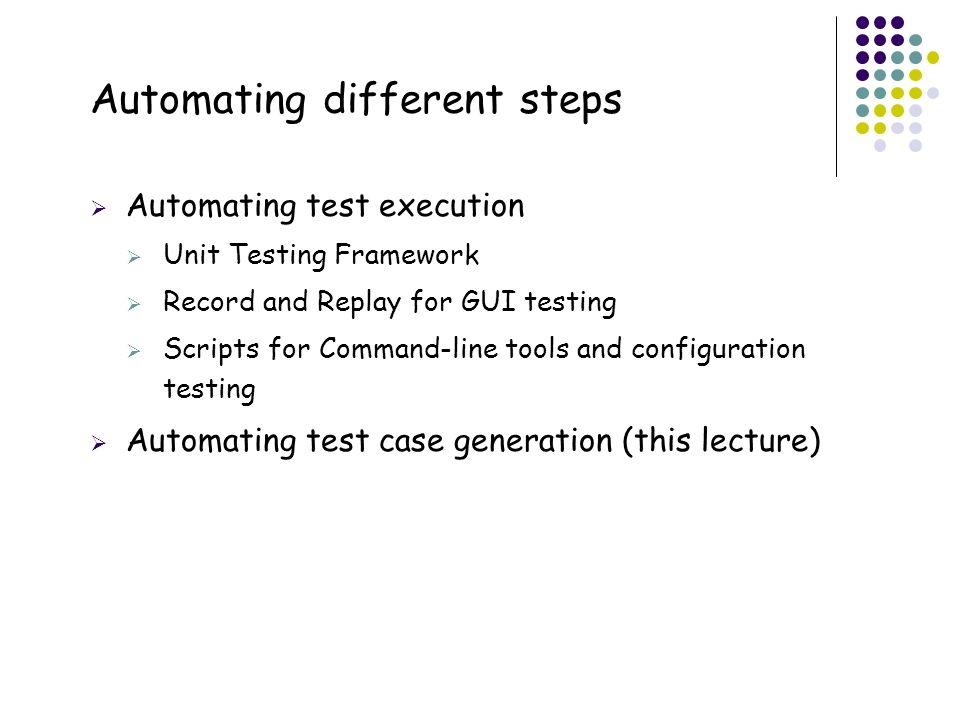 Automating different steps