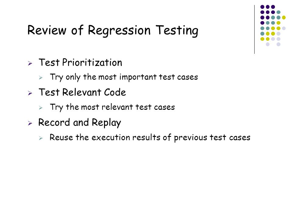 Review of Regression Testing