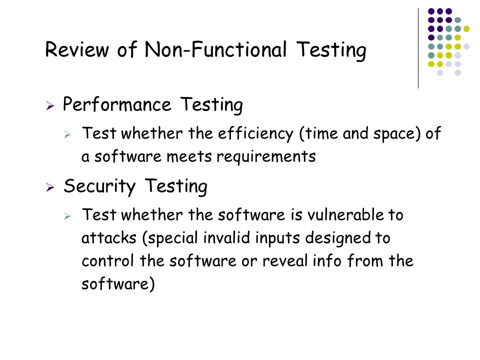 Review of Non-Functional Testing