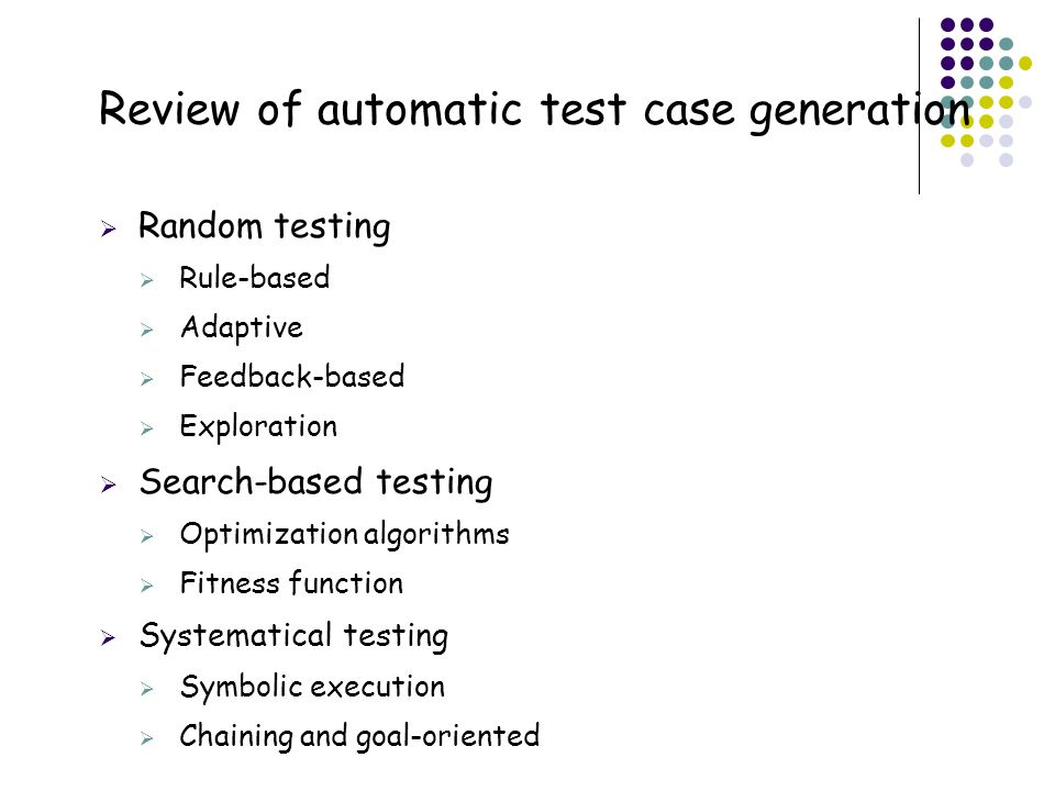 Review of automatic test case generation