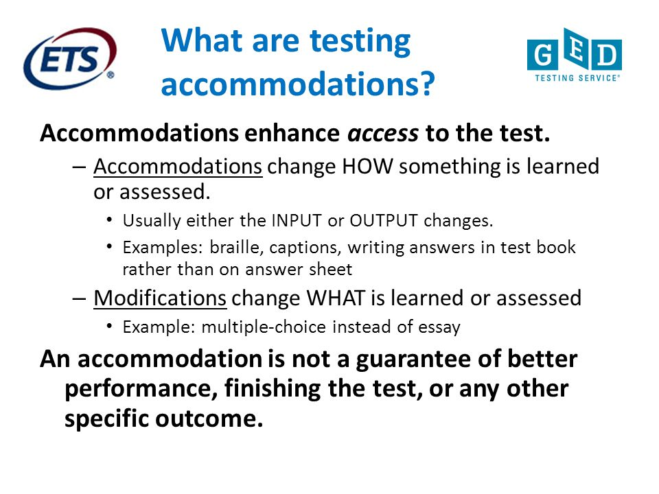 What are testing accommodations