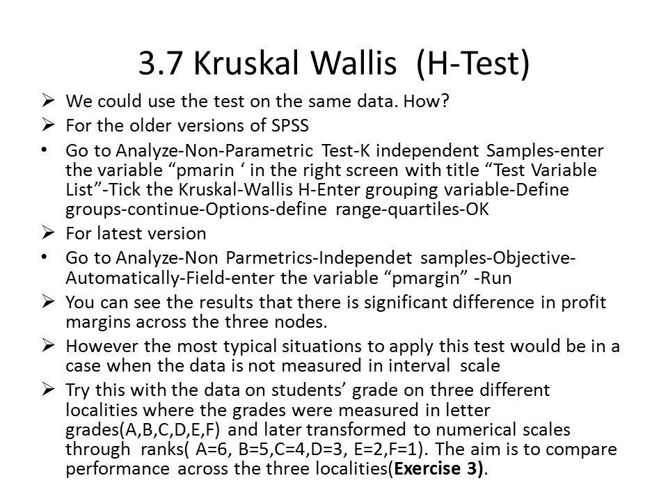 3.7 Kruskal Wallis (H-Test)
