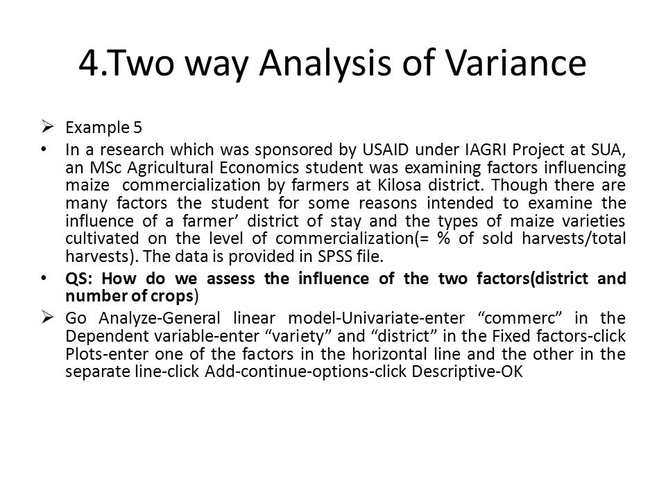 4.Two way Analysis of Variance