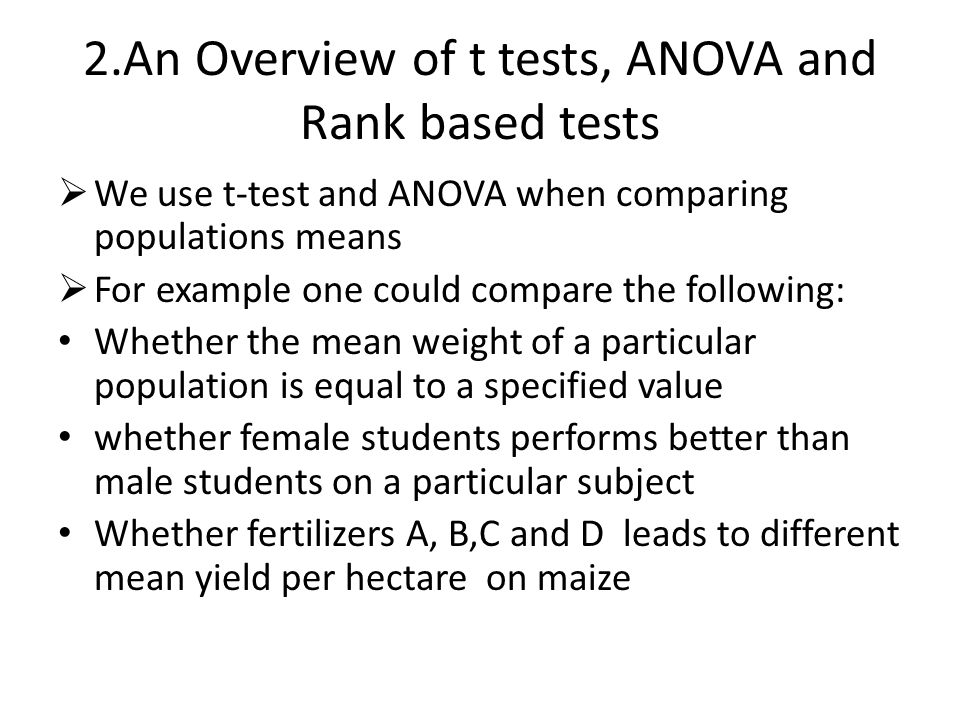 2.An Overview of t tests, ANOVA and Rank based tests