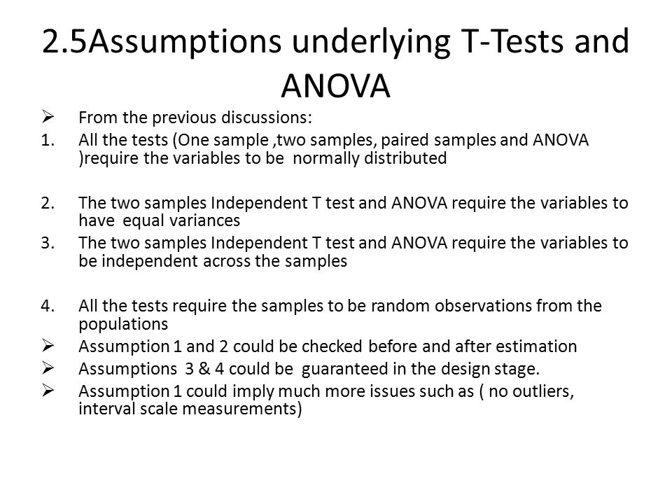 2.5Assumptions underlying T-Tests and ANOVA