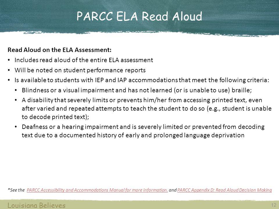 PARCC ELA Read Aloud Read Aloud on the ELA Assessment:
