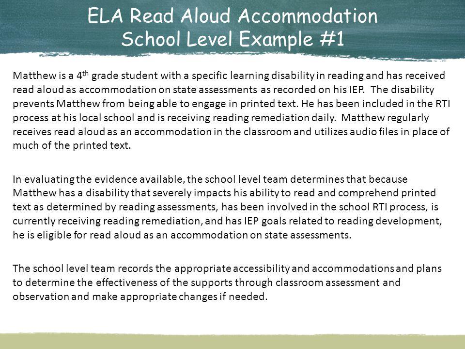 ELA Read Aloud Accommodation School Level Example #1