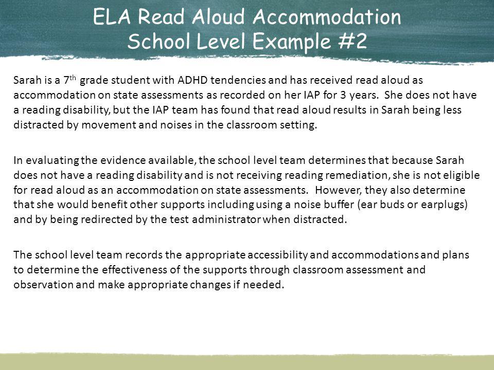 ELA Read Aloud Accommodation School Level Example #2