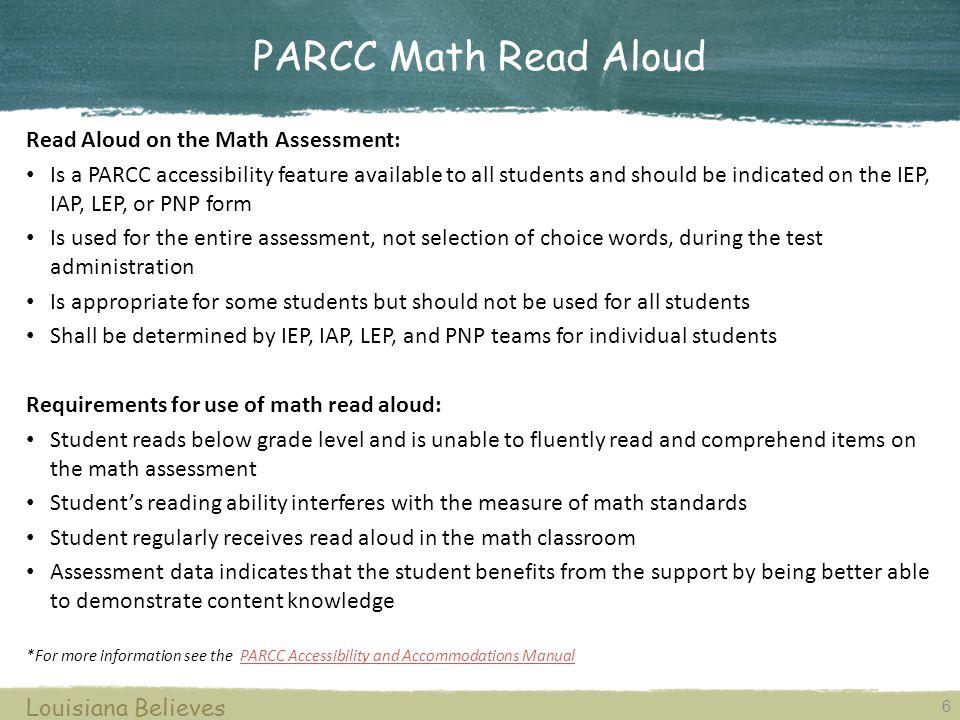 PARCC Math Read Aloud Read Aloud on the Math Assessment: