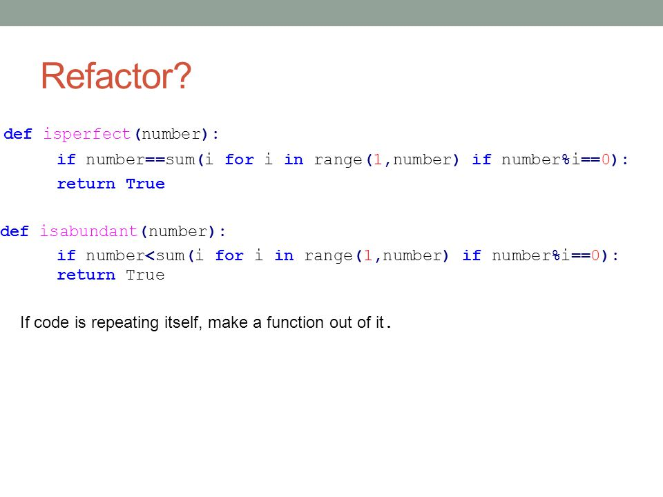 Refactor def isperfect(number):
