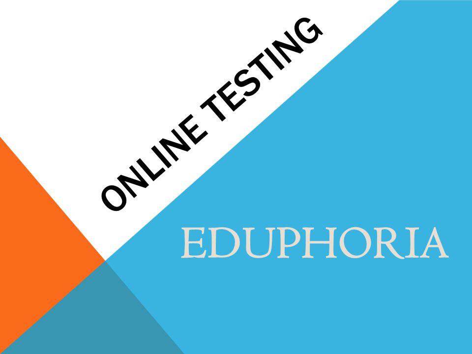 Online testing EDUPHORIA