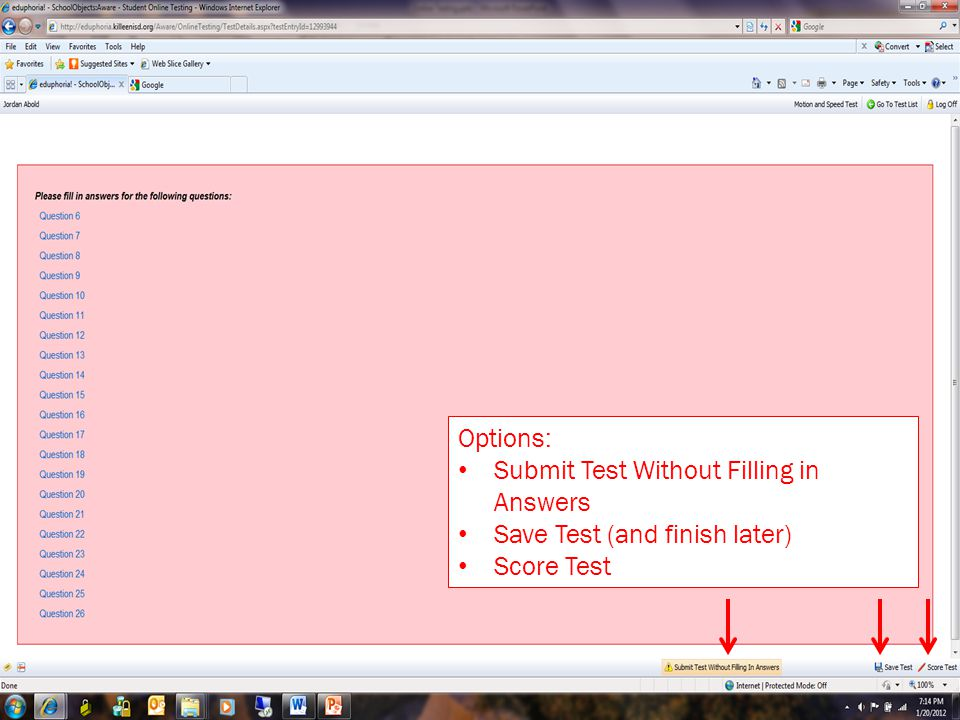 Options: Submit Test Without Filling in Answers Save Test (and finish later) Score Test