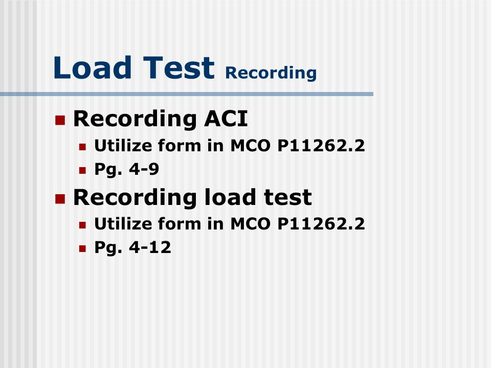 Load Test Recording Recording ACI Recording load test