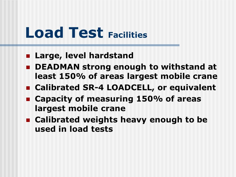 Load Test Facilities Large, level hardstand