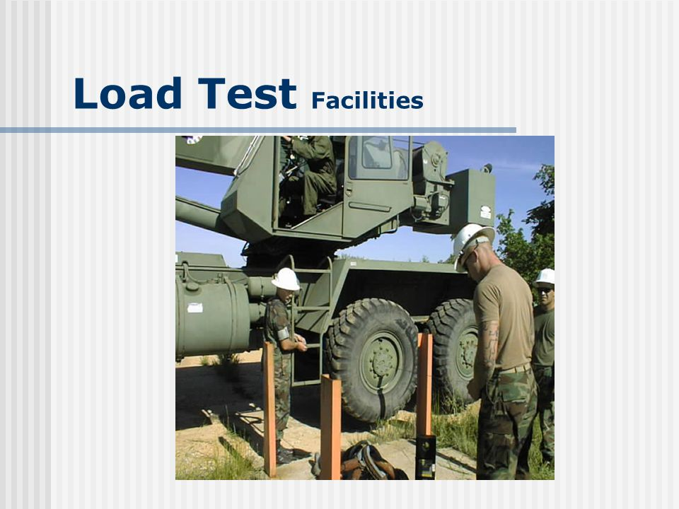 Load Test Facilities