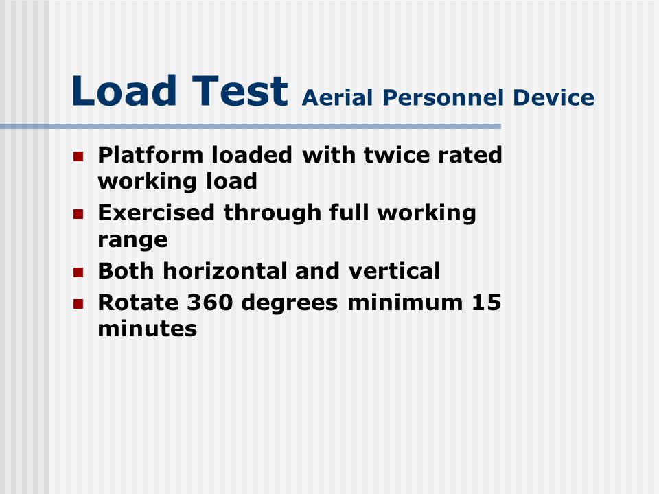 Load Test Aerial Personnel Device