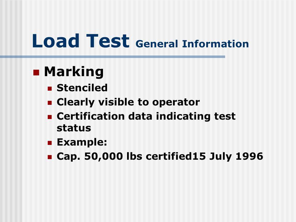 Load Test General Information