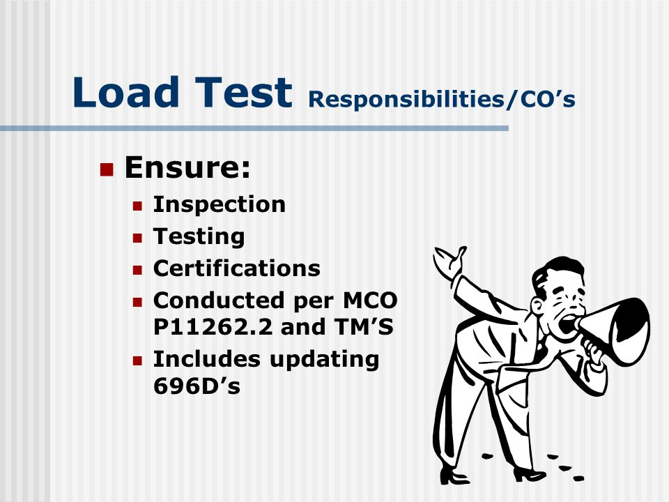 Load Test Responsibilities/CO's