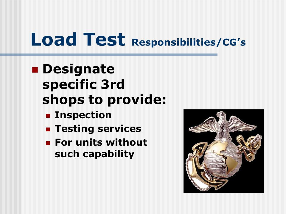 Load Test Responsibilities/CG's