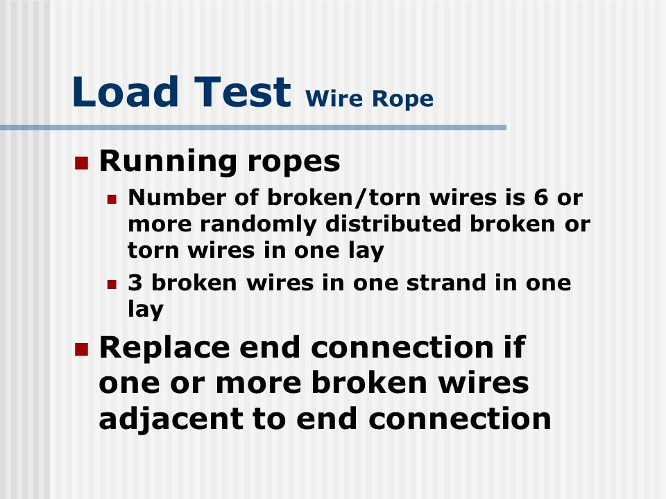 Load Test Wire Rope Running ropes