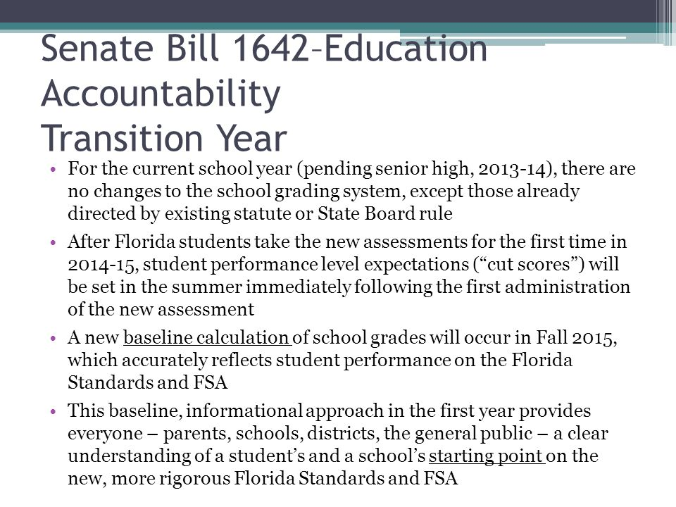 Senate Bill 1642–Education Accountability Transition Year