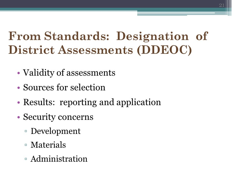 From Standards: Designation of District Assessments (DDEOC)