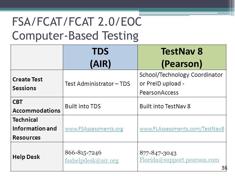 FSA/FCAT/FCAT 2.0/EOC Computer-Based Testing
