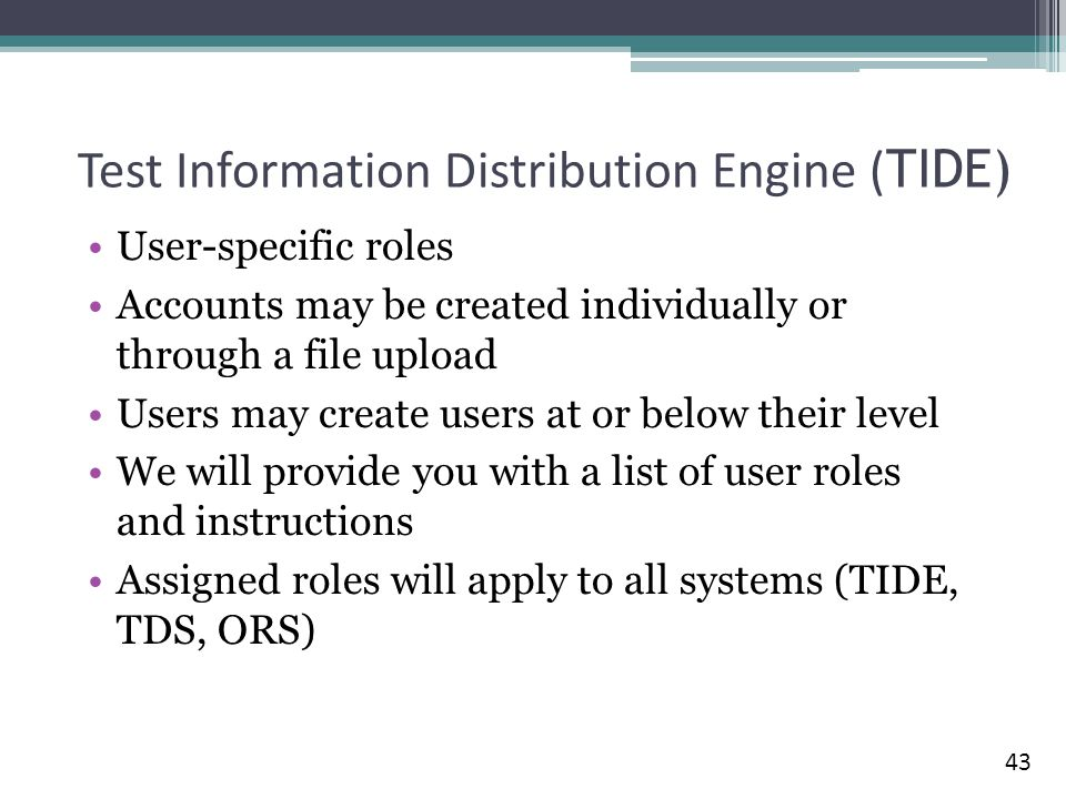 Test Information Distribution Engine (TIDE)