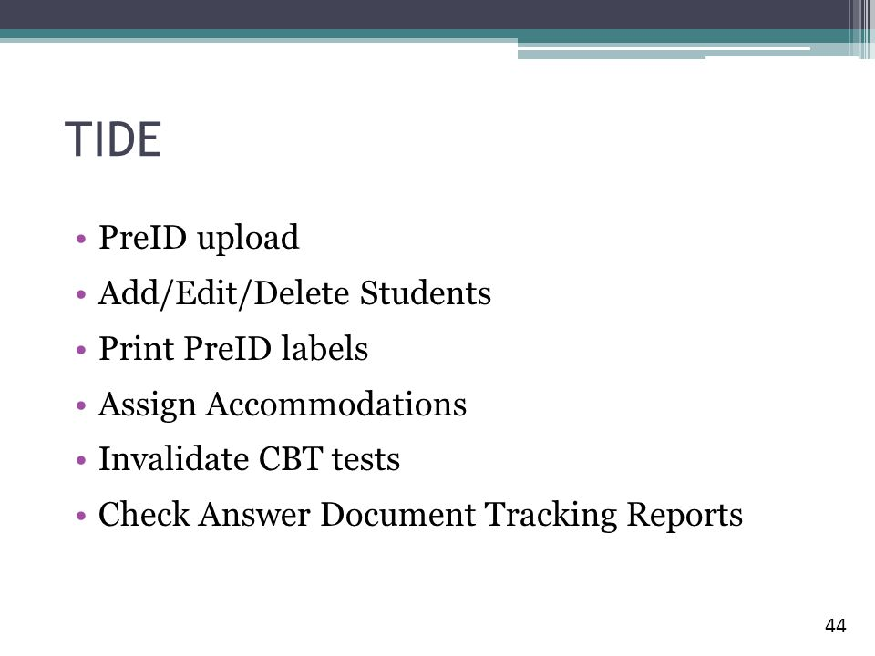 TIDE PreID upload Add/Edit/Delete Students Print PreID labels