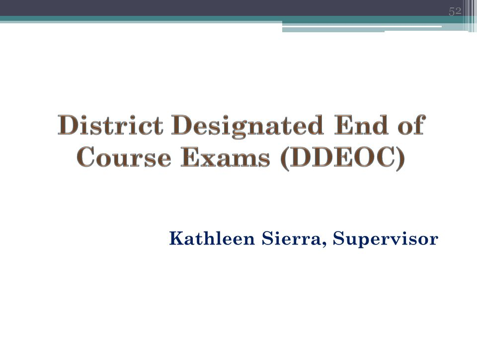 District Designated End of Course Exams (DDEOC)