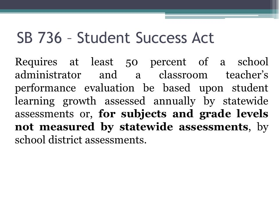 SB 736 – Student Success Act