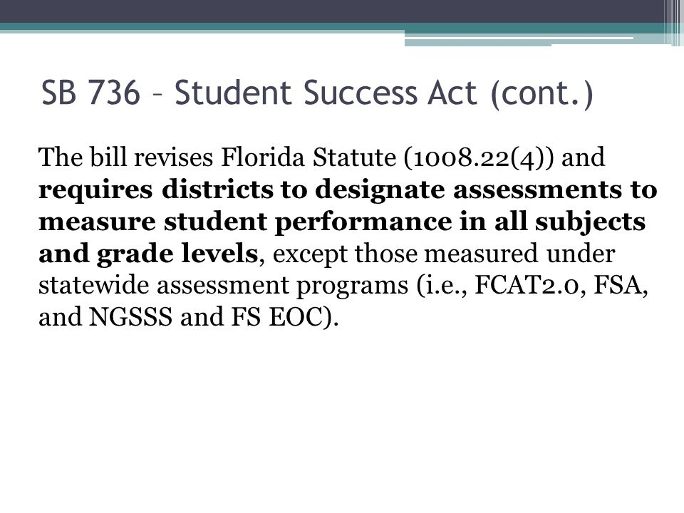 SB 736 – Student Success Act (cont.)