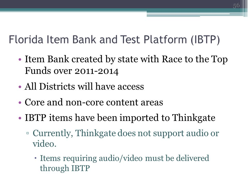 Florida Item Bank and Test Platform (IBTP)