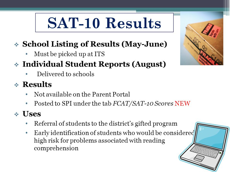 SAT-10 Results School Listing of Results (May-June)