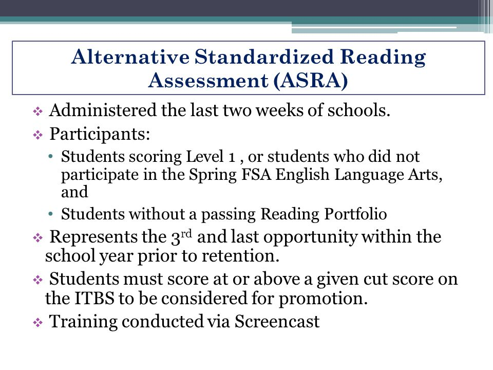 Alternative Standardized Reading Assessment (ASRA)