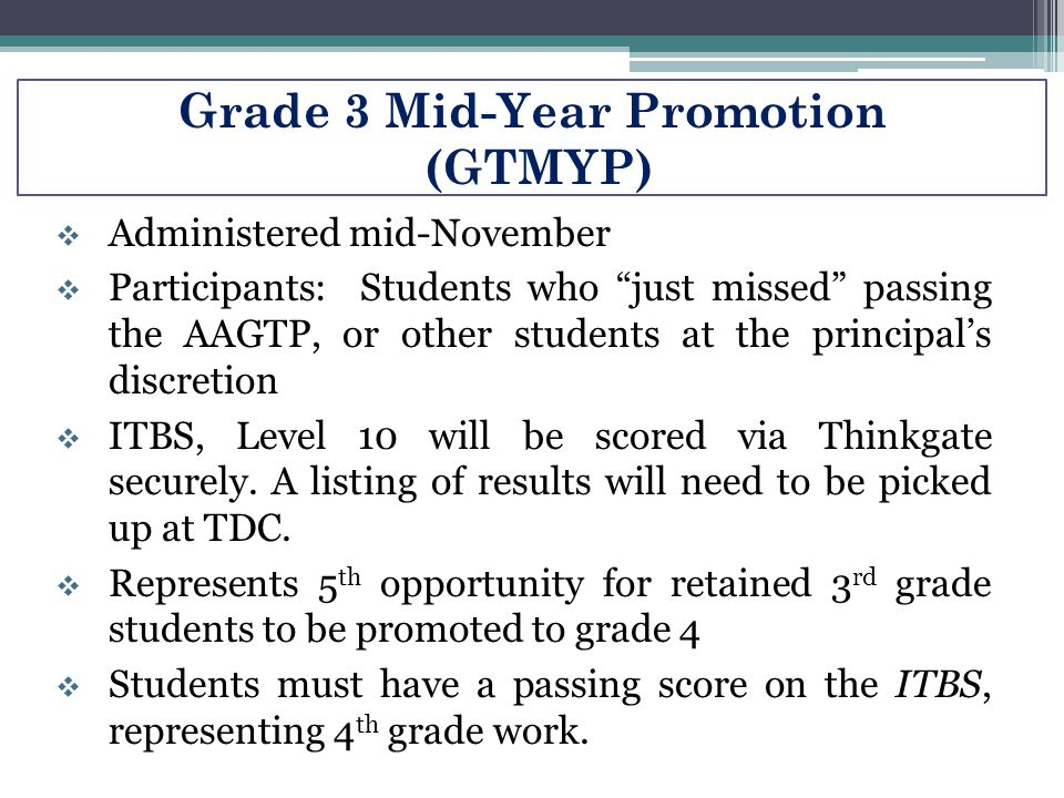 Grade 3 Mid-Year Promotion (GTMYP)