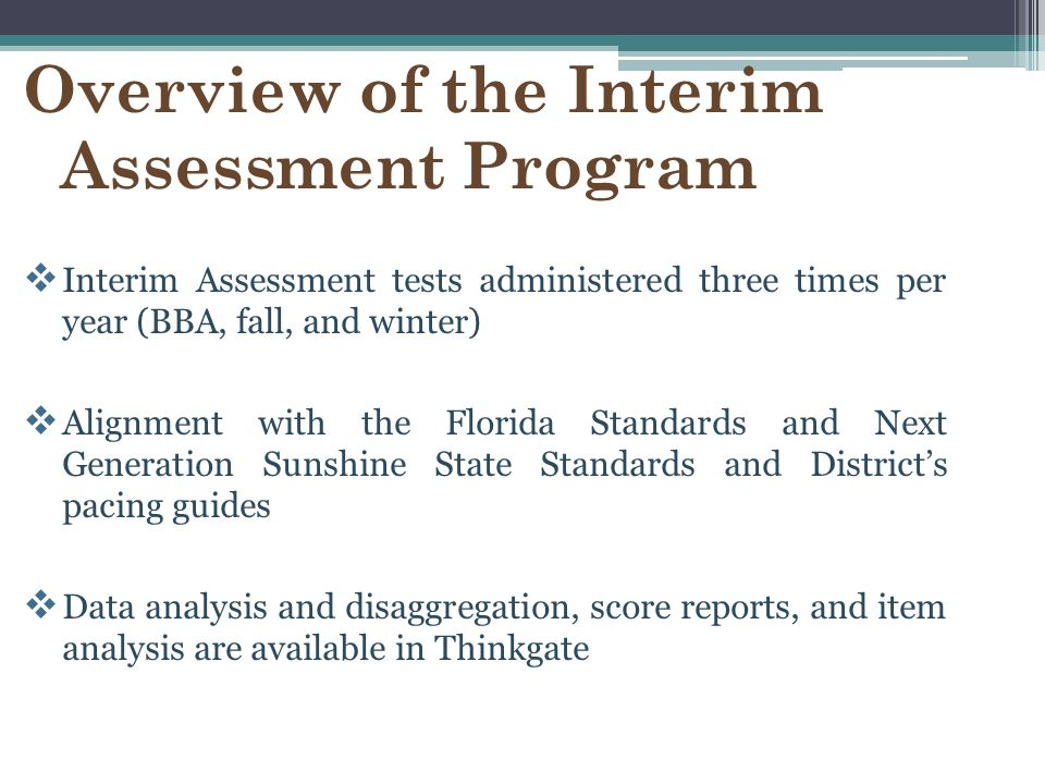 Overview of the Interim Assessment Program