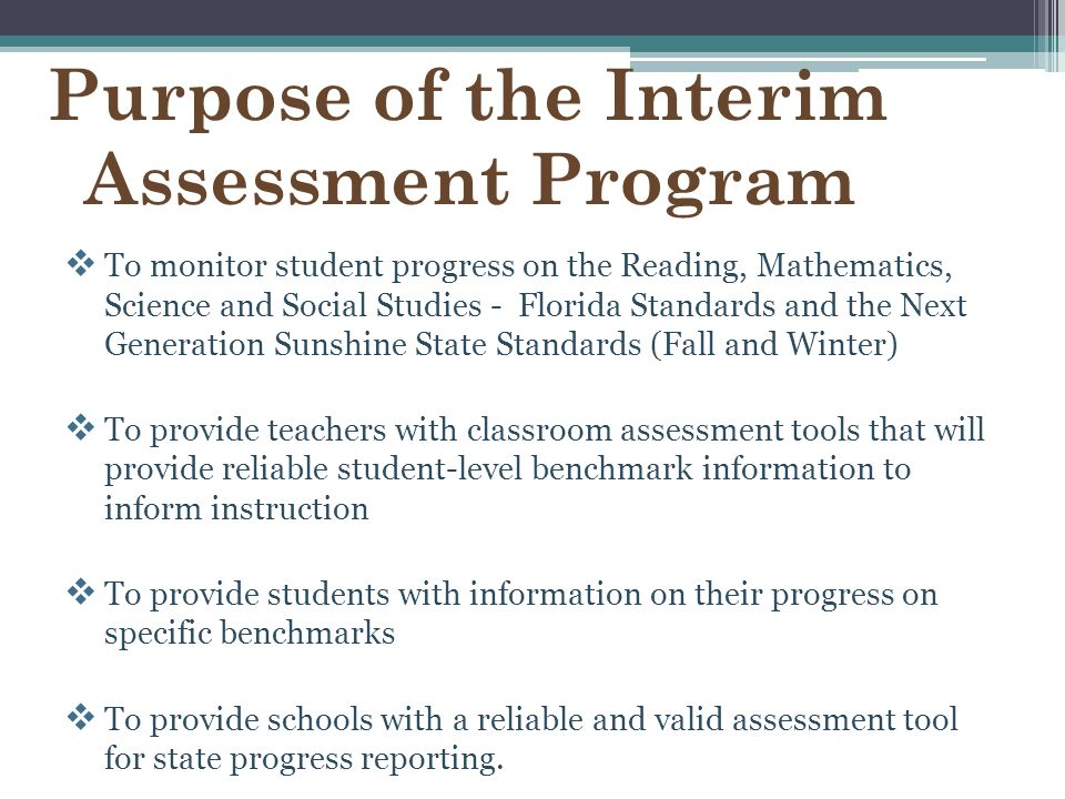 Purpose of the Interim Assessment Program