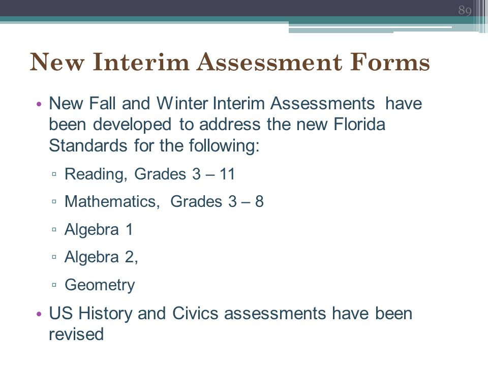 New Interim Assessment Forms