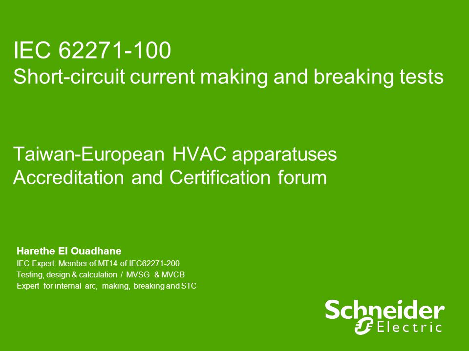 IEC 62271-100 Short-circuit current making and breaking tests Taiwan-European HVAC apparatuses Accreditation and Certification forum