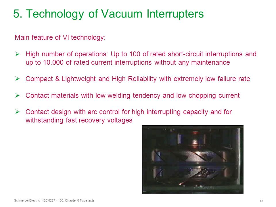 5. Technology of Vacuum Interrupters