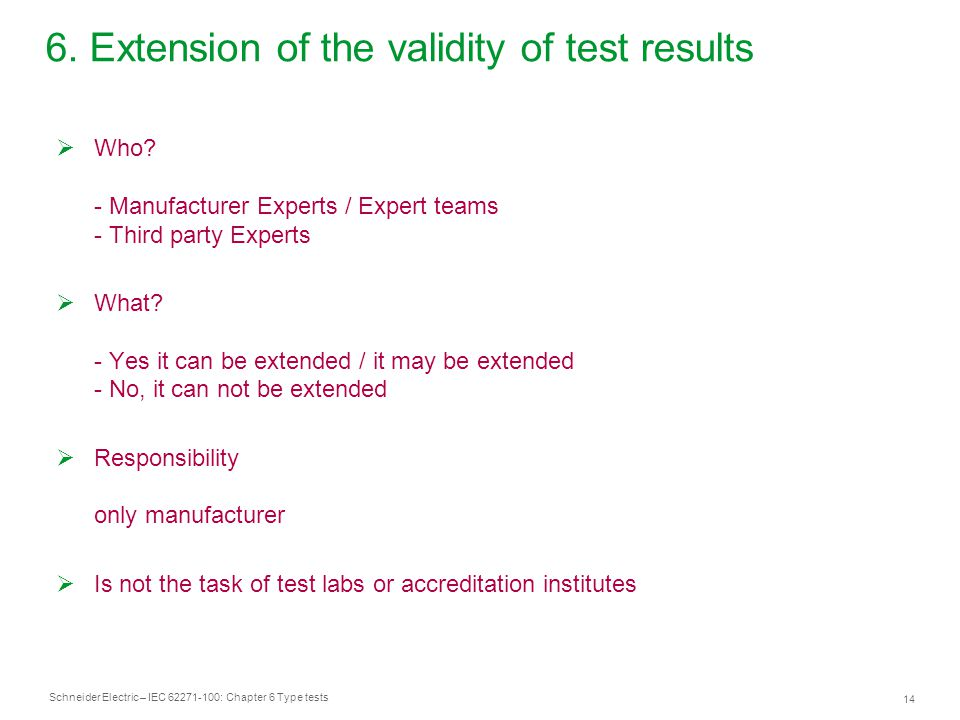 6. Extension of the validity of test results