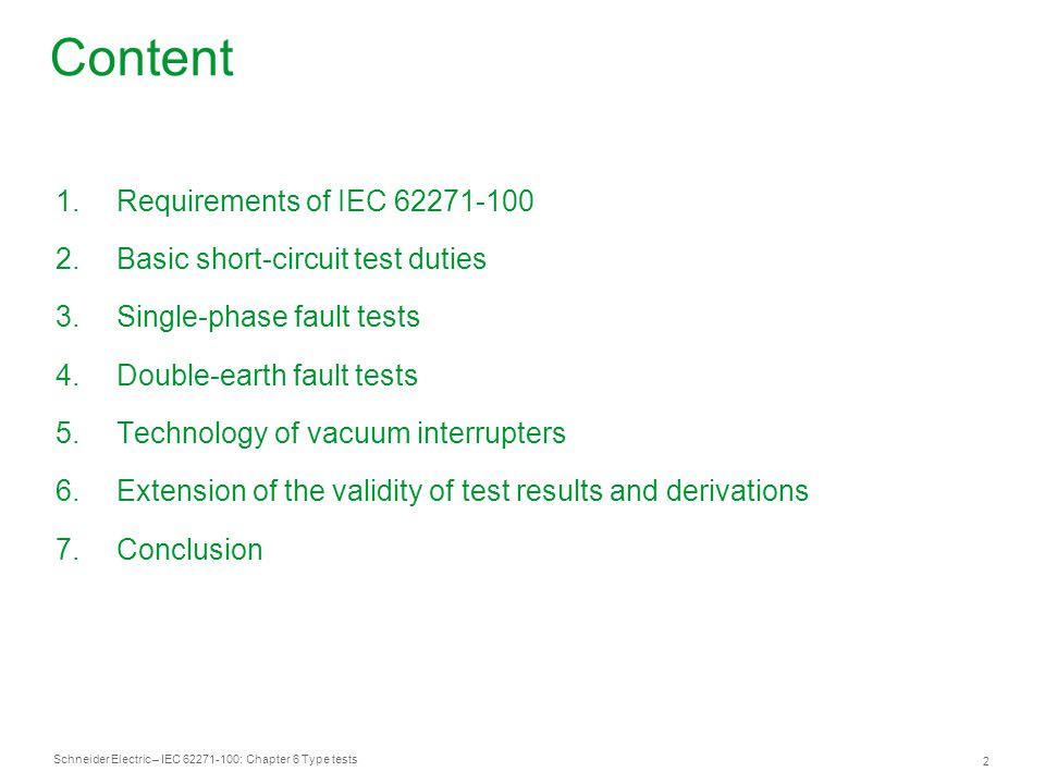 Content Requirements of IEC 62271-100 Basic short-circuit test duties