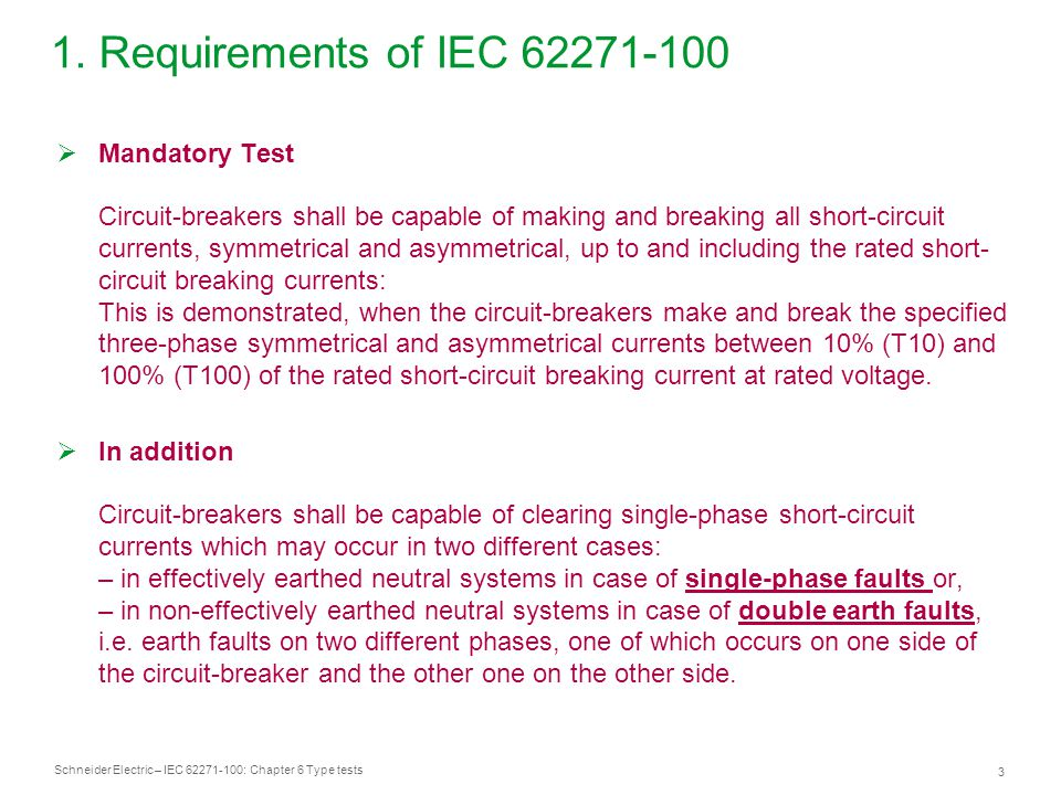 1. Requirements of IEC 62271-100