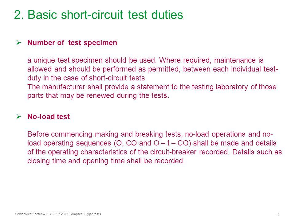2. Basic short-circuit test duties