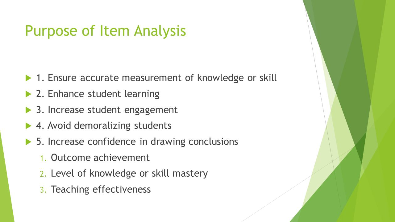 Purpose of Item Analysis